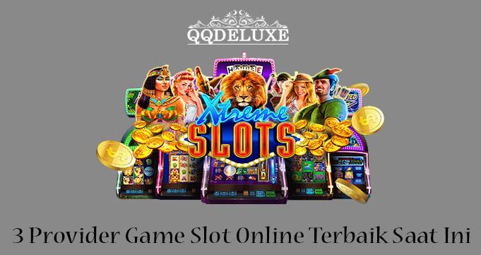 3 Provider Game Slot Online Terbaik Saat Ini